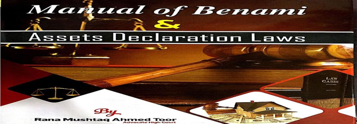 Benami Laws Book by Rana Mushtaq Ahmad Toor
