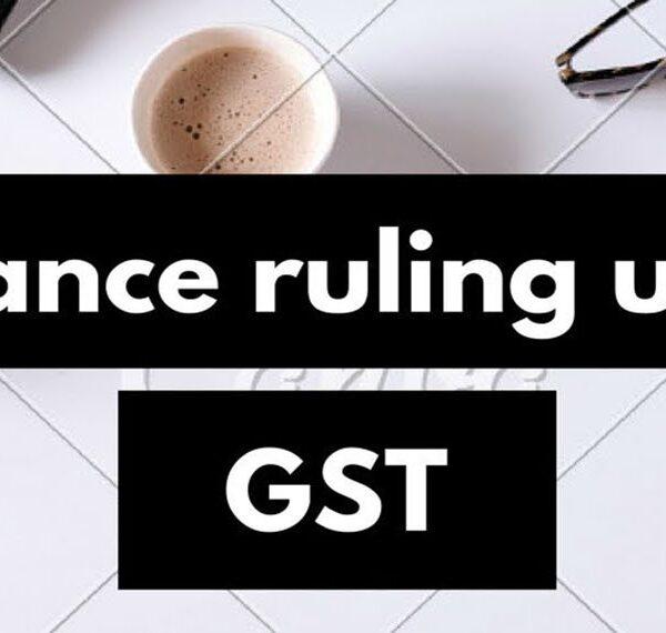 Procedure for obtaining Advance ruling under GST